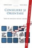 Consiliere si orientare | Mircea Miclea, Gabriela Lemeni