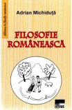 Filosofie Romaneasca - Adrian Michiduta