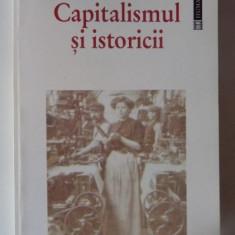 Capitalismul si istoricii  / texte ed. si cu o introd. de Friedrich A. Hayek