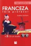 Franceza fără profesor & 2 CD-uri audio