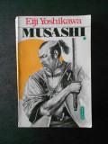 EIJI YOSHIKAWA - MUSASHI volumul 1
