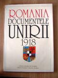 ROMANIA, DOCUMENTELE UNIRII- 1918, ALBUM MARE, editat de Arhivele Statului