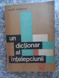 Un Dictionar Al Intelepciunii Vol.1 - Theofil Simenschy ,533607