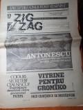 ziarul zig zag 3-9 iulie 1990-interviu nicu ceausescu,articol mircea dinescu