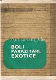 Boli Parazitare Exotice - Virgil Nitzulescu, Ioan Popescu - Tiraj: 6120 Ex.