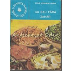 Cu Sau Fara Zahar - Ileana Serbanescu-Berar