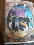 Napoleon I cuceritorul lumii ( 1892 ) roman in fascicole