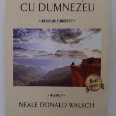 Neale Donald Walsch - Conversatii Cu Dumnezeu Un Dialog Neobisnuit Volumul III 3