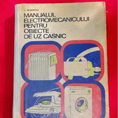 Manualul electromecanicului pentru obiecte de uz casnic  - Selmereanu