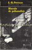 Cumpara ieftin Atractia Visului - J. B. Pontalis