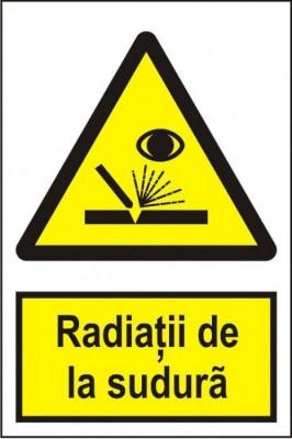 Indicator Radiatii de la sudura - Semn Protectia Muncii foto