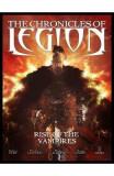 The Chronicles of Legion: The Rise of the Vampires - Fabien Nury, Mario Alberti