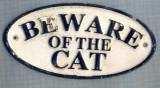 AX 164 PLACHETA MARE DIN FONTA MASIVA -BEWARE OF THE CAT -AI GRIJA LA PISICA, Europa