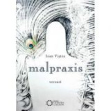 Malpraxis - Ioan Vistea
