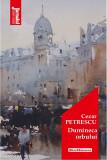 Dumineca orbului | Cezar Petrescu