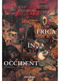 Frica in Occident | Jean Delumeau, ART