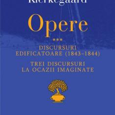 Opere III. Discursuri edificatoare (1843–1844). Trei discursuri la ocazii imaginate