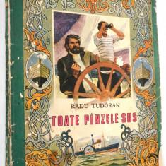 Toate panzele sus Radu Tudoran - Format Mare - Uzata 1986