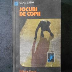 OANA CATINA - JOCURI DE COPII