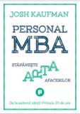 Cumpara ieftin Personal MBA. Stapaneste arta afacerilor/Josh Kaufman