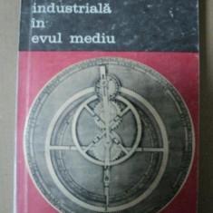 Revolutia industriala în evul mediu / Jean Gimpel