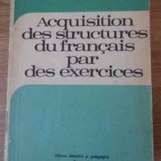 ACQUISITION DES STRUCTURES DU FRANCAIS PAR DES EXERCICES - MONIQUE BOY, MARIA BR