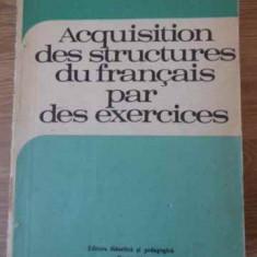 ACQUISITION DES STRUCTURES DU FRANCAIS PAR DES EXERCICES - MONIQUE BOY, MARIA BR
