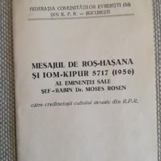 Moses Rosen, Mesaj de Roș-Hașana și Iom-Kipur 5717 (1956), 30 p. iudaica