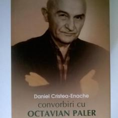 Octavian Paler – Convorbiri cu Daniel Cristea-Enache
