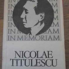 IN MEMORIAM NICOLAE TITULESCU - STUDIU INTRODUCTIV, TEXTE ALESE, TRADUCERI: ION