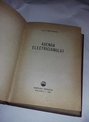Carte veche tehnica,Agenda electricianului,ing.E.PIETRAREANU,1968,T.GRATUIT foto