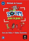 Zoom Pas à pas 1- Livre de l'élève + Cahier d'activités + CD