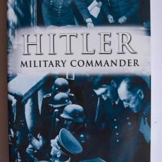 Rupert Matthews - Hitler. Military Commander