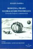 Romania, Prada Globalizarii postbelice - Eugen Zainea