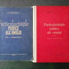 A. G. KOVALEV - PARTICULARITATILE PSIHICE ALE OMULUI. CARACTERUL / APTITUDINILE, Alta editura