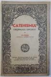 CATEHISMUL CRESTINULUI ORTODOX de IRINEU MITROPOLITUL MOLDOVEI SI SUCEVEI , 1942