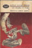 Un studiu in rosu / Semnul celor patru - Arthur Conan Doyle ( BPT nr. 763 )