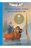 Povestea regelui Arthur si a cavalerilor sai