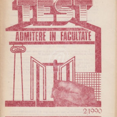 Matematica. Fizica. Chimie - test admitere in facultate, nr. 2/1990