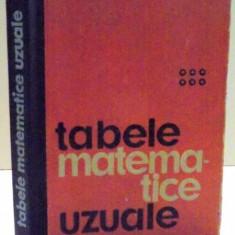 TABELE MATEMATICE UZUALE de E. ROGAI , C. TEODORESCU , 1972