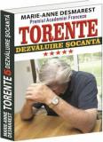 Torente - Dezvaluire socanta. Vol. V/Marie Anne Desmarest