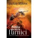 Biblia pentru furnici - Stefan Mitroi, Rao