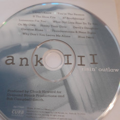 HANK WILLIAMS III - RISIN' OUTLAW  -   CD