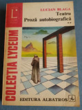 Teatru. Proza autobiografica - Lucian Blaga (vol. II)