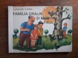 Familia Graur si mos Paul - Total cartonata / R8P2S, Alta editura