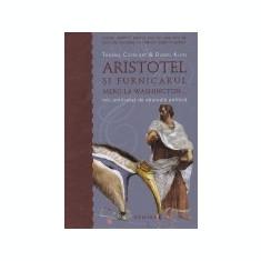 Aristotel si furnicarul merg la Washington...
