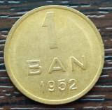(R) MONEDA ROMANIA - 1 BAN 1952, REPUBLICA POPULARA ROMANA