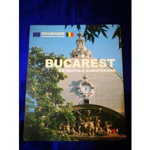 Carti vechi despre BUCURESTI. Bucurestiul meu,Bucarest Metropole Europeenne