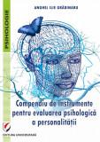 Cumpara ieftin Compendiu de instrumente pentru evaluarea psihologica a personalitatii