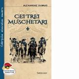 Cei trei muschetari (2 vol.)/Alexandre Dumas, Cartex 2000
